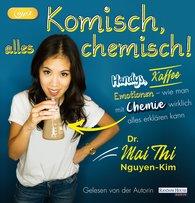 Mai Thi  Nguyen-Kim - Komisch, alles chemisch