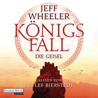 Jeff  Wheeler - Königsfall – Die Geisel
