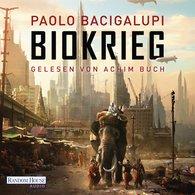 Paolo  Bacigalupi - Biokrieg