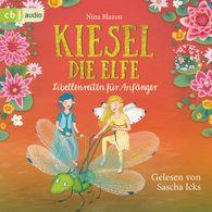 Nina  Blazon - Kiesel, die Elfe - Libellenreiten für Anfänger