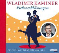 Wladimir  Kaminer - Liebeserklärungen