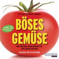 Steven R. Gundry - Böses Gemüse