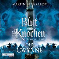 John  Gwynne - Die Zeit des Feuers - Blut und Knochen 2
