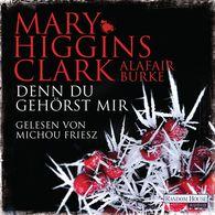 Mary  Higgins Clark, Alafair  Burke - Denn du gehörst mir
