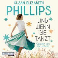 Susan Elizabeth  Phillips - Und wenn sie tanzt