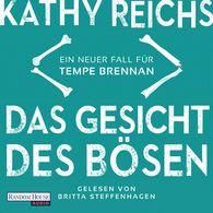 Kathy  Reichs - Das Gesicht des Bösen