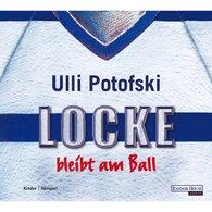 Ulli  Potofski - Locke bleibt am Ball