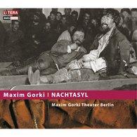 Maxim  Gorki - Nachtasyl