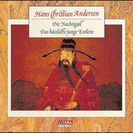 Hans Christian  Andersen - Die Nachtigall / Das hässliche junge Entlein