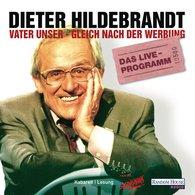 Dieter  Hildebrandt - Vater unser - gleich nach der Werbung