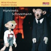 Milos  Kirschner, Vladimir  Straka - Hurvineks Schneemann