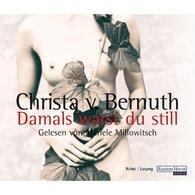 Christa von Bernuth - Damals warst du still