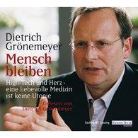 Dietrich  Grönemeyer - Mensch bleiben