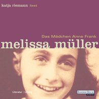 Melissa  Müller - Das Mädchen Anne Frank