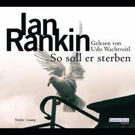 Ian  Rankin - So soll er sterben