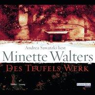 Minette  Walters - Des Teufels Werk