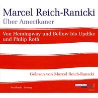 Marcel  Reich-Ranicki - Über Amerikaner
