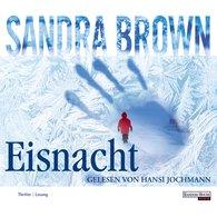 Sandra  Brown - Eisnacht