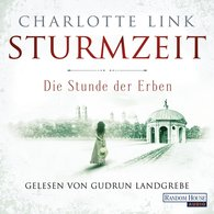 Charlotte  Link - Die Stunde der Erben