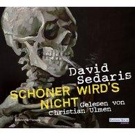 David  Sedaris - Schöner wird`s nicht