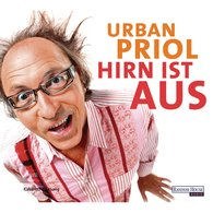 Urban  Priol - Hirn ist aus