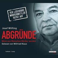 Josef  Wilfling - Abgründe
