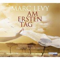 Marc  Levy - Am ersten Tag