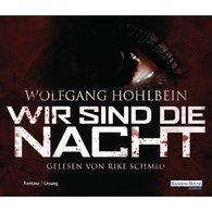 Wolfgang  Hohlbein - Wir sind die Nacht