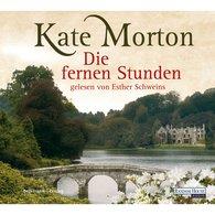 Kate  Morton - Die fernen Stunden