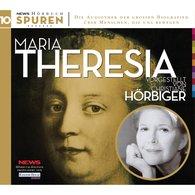 Hans  Rieder - Spuren- Menschen, die uns bewegen: Maria Theresia