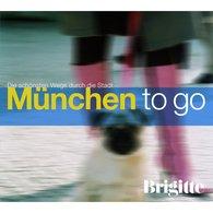 Martin  Nusch - BRIGITTE - München to go