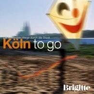 Martin  Nusch - BRIGITTE - Köln to go