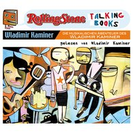 Wladimir  Kaminer - Die musikalischen Abenteuer des Wladimir Kaminer