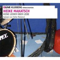 Heike  Makatsch - Keine Lieder über Liebe