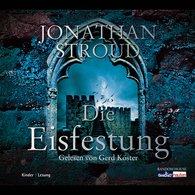 Jonathan  Stroud - Die Eisfestung