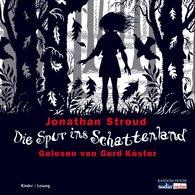 Jonathan  Stroud - Die Spur ins Schattenland