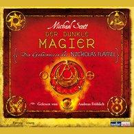 Michael  Scott - Die Geheimnisse des Nicholas Flamel - Der dunkle Magier