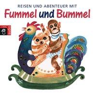 Hanna  Emuth - Reisen und Abenteuer mit Fummel und Bummel