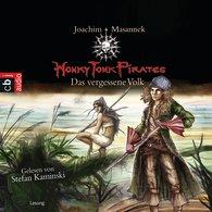 Joachim  Masannek - Honky Tonk Pirates - Das vergessene Volk