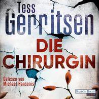 Tess  Gerritsen - Die Chirurgin
