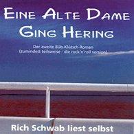 Rich  Schwab - Eine alte Dame ging Hering