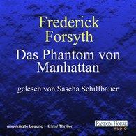 Frederick  Forsyth - Das Phantom von Manhattan