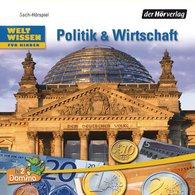 Niels  Kaiser, Volker  Dettmar - Weltwissen für Kinder: Politik & Wirtschaft