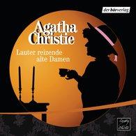 Agatha  Christie - Lauter reizende alte Damen
