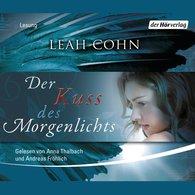 Leah  Cohn - Der Kuss des Morgenlichts