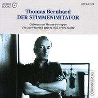 Thomas  Bernhard - Der Stimmenimitator