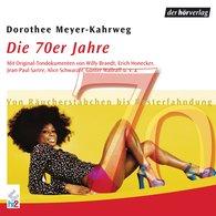 Dorothee  Meyer-Kahrweg - Die 70er Jahre