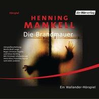 Henning  Mankell - Die Brandmauer