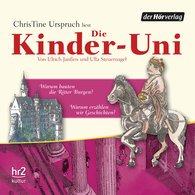 Ulrich  Janßen, Ulla  Steuernagel - Die Kinder-Uni Bd 3 - 1. Forscher erklären die Rätsel der Welt