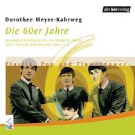 Dorothee  Meyer-Kahrweg - Die 60er Jahre